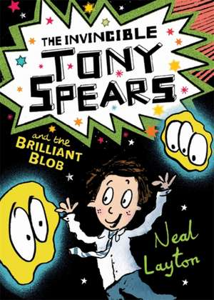 Tony Spears 2: The Invincible Tony Spears and the Brilliant Blob