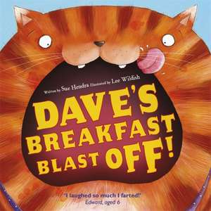Dave's Breakfast Blast Off! de Sue Hendra