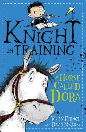 A Horse Called Dora de Vivian French