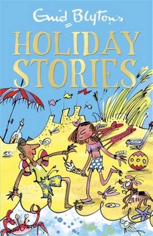 Enid Blyton's Holiday Stories de Enid Blyton