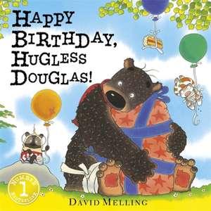 Happy Birthday, Hugless Douglas! Board Book de David Melling