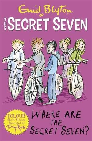 Where Are the Secret Seven?