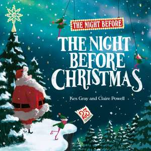 The Night Before the Night Before Christmas de Kes Gray