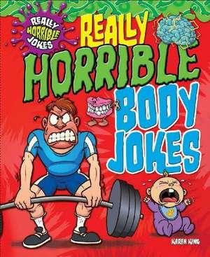 Really Horrible Body Jokes