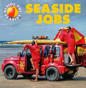Beside the Seaside: Seaside Jobs