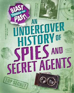 Undercover History of Spies and Secret Agents