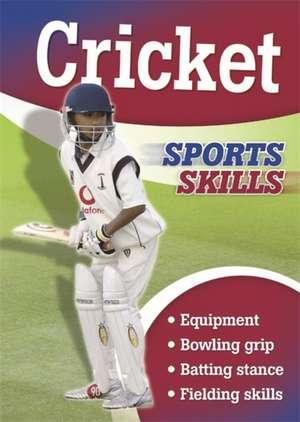 Sports Skills: Cricket