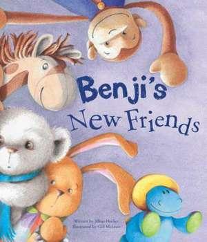 Benji's New Friends de Jillian Harker