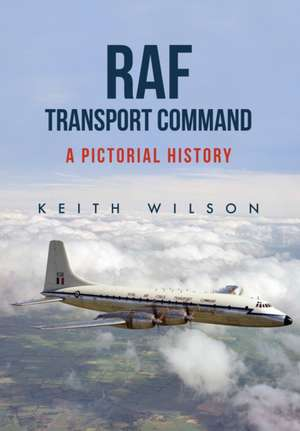 RAF Transport Command de Keith Wilson