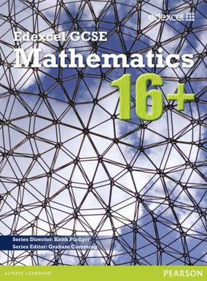 GCSE Mathematics Edexcel 2010 : 16+ Student Book