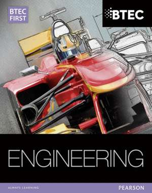BTEC First in Engineering Student Book de Simon Clarke