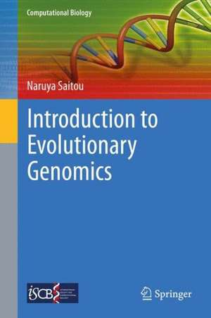 Introduction to Evolutionary Genomics de Naruya Saitou