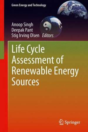 Life Cycle Assessment of Renewable Energy Sources de Anoop Singh