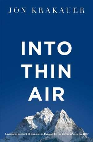 Into Thin Air de Jon Krakauer