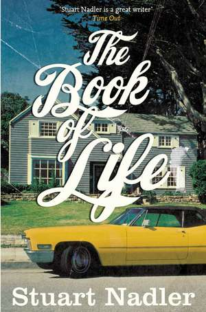 Nadler, S: The Book of Life de Stuart Nadler