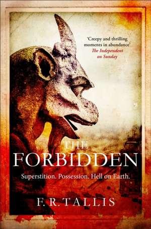 The Forbidden de F. R. Tallis
