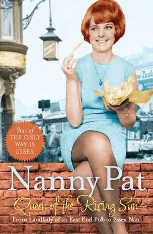 Queen of the Rising Sun de Nanny Pat
