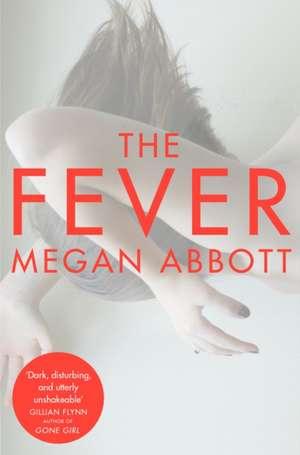 The Fever de Megan Abbott