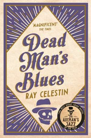 Dead Man's Blues de Ray Celestin