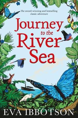 Journey to the River Sea de Eva Ibbotson