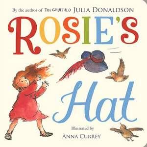 Rosie's Hat de Julia Donaldson