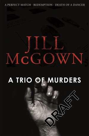 A Trio of Murders de Jill Mcgown