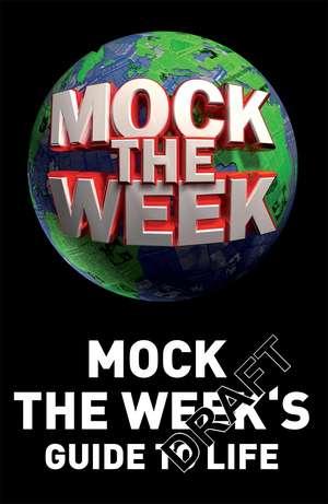 Mock the Week 7:  A Dog's Best Friend de Dan Patterson
