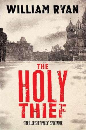 The Holy Thief de William Ryan