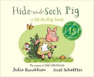 Hide-and-Seek Pig de Julia Donaldson
