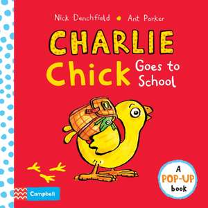 Charlie Chick Goes to School