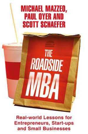 The Roadside MBA de Scott Schaefer