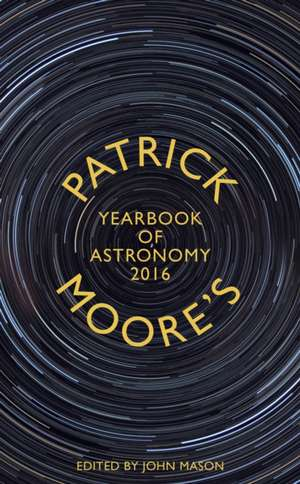 Patrick Moore's Yearbook of Astronomy 2016 imagine