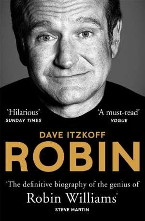 Itzkoff, D: Robin de Dave Itzkoff