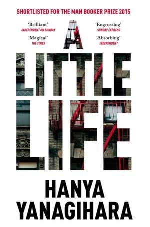 A Little Life de Hanya Yanagihara