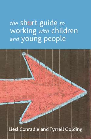 The Short Guide to Working with Children and Young People imagine