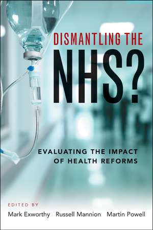 Dismantling the NHS?