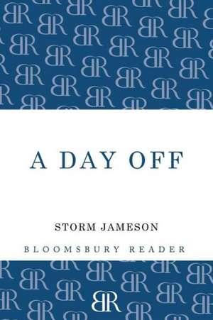A Day Off de Storm Jameson