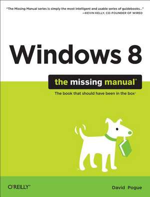 Windows 8 – The Missing Manual
