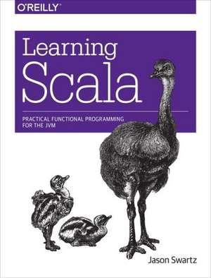 Learning Scala de Jason Swartz