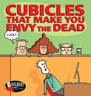 Cubicles That Make You Envy the Dead de Scott Adams