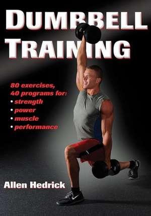 Dumbbell Training de Alan Hedrick
