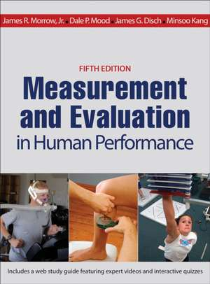 Measurement and Evaluation in Human Performance with Web Study Guide 5th Edition
