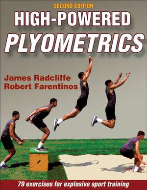 High-Powered Plyometrics 2nd Edition:  Steps to Success de James C. Radcliffe