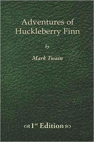 Adventures of Huckleberry Finn - 1st Edition de Mark Twain