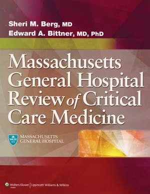 Massachusetts General Hospital Review of Critical Care Medicine de Sheri M. Berg MD
