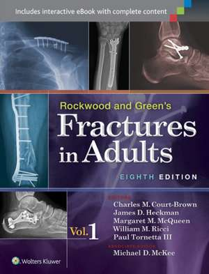 Rockwood and Green's Fractures in Adults VOLUME 1