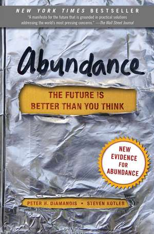 Abundance: The Future Is Better Than You Think de Peter H. Diamandis