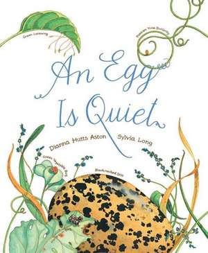 An Egg Is Quiet:  60 Gifts for Every Occasion de Dianna Aston