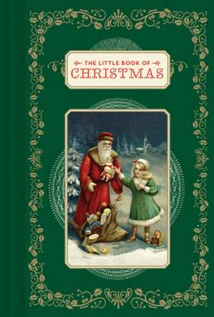 The Little Book of Christmas de Chronicle Books