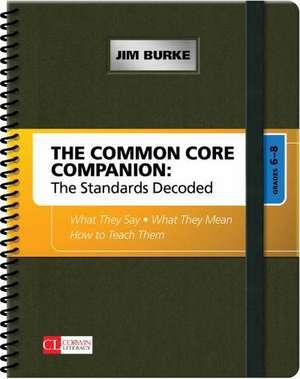 The Common Core Companion: The Standards Decoded, Grades 6-8 imagine